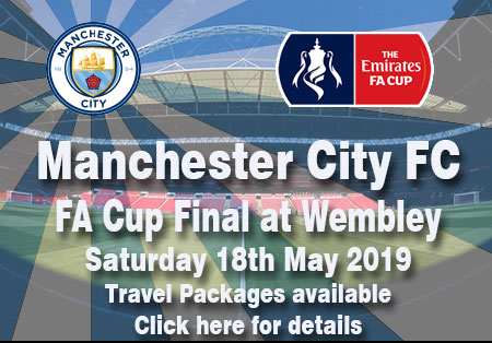 Manchester City FC FA Cup Final at Wembley Saturday !8th May 2018 Travel packages available - click here for details